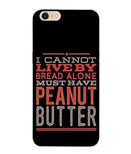 Fuson Designer Back Case Cover for Oppo A39 (Bread Butter Peanut Butter Quotations)