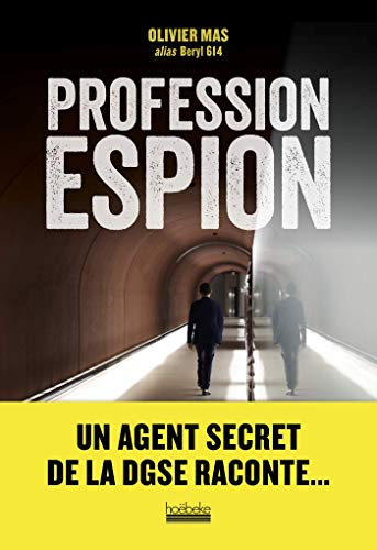 Profession espion par Olivier Mas