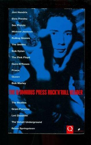 THE Q/OMNIBUS PRESS ROCK'N'ROLL READER.