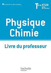 Physique Chimie Term. STI2D/STL (option SCL) - Livre professeur - Ed. 2012