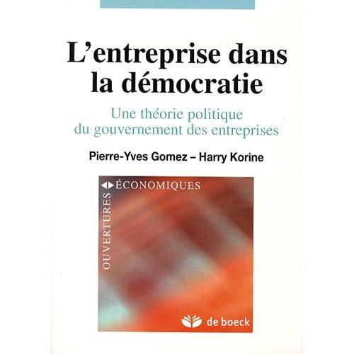 L'entreprise dans la démocratie : Une théorie politique du gouvernement des entreprises