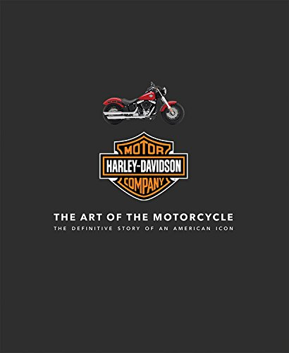 Harley-Davidson: The Art of the Motorcyle: The definitive story of an American icon por Zef Enault
