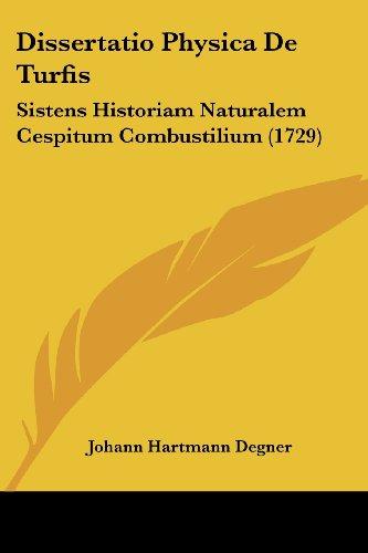 Dissertatio Physica de Turfis: Sistens Historiam Naturalem Cespitum Combustilium (1729)