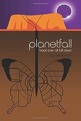 Planetfall: All Fall Down: Volume 1