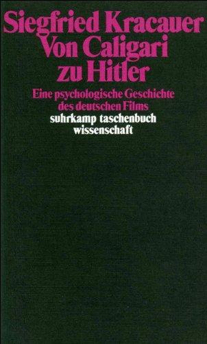 Von Caligari zu Hitler: Eine psychologische Geschichte des deutschen Films (suhrkamp taschenbuch wissenschaft, Band 479)