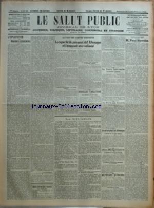 SALUT PUBLIC (LE) du 24/02/1924 - L'EXPLOITATION DES MAUVAIS SOUVENIRS PAR LOUIS MADELIN - AUTOUR DES COMITES D'EXPERTS - LA CAPACITE DE PAIEMENT DE L'ALLEMAGNE ET L'EMPRUNT INTERNATIONAL - NOUVELLES D'ANGLETERRE - LA SITUATION - LE TRAITE ITALO-SERBE - AU PAYS DES SOVIETS - CE QUI SE PASSE EN ALLEMAGNE - EN ESPAGNE - DEPECHES DIVERSES - UN PROFIL DE CHEF - M PAUL HUVELIN