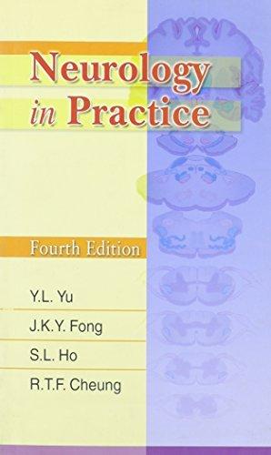 Neurology in Practice by Y. L. Yu (2008-11-11)