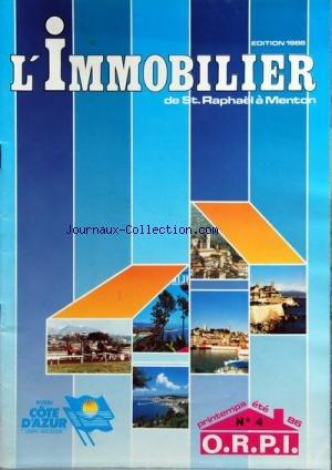 IMMOBILIER DE ST RAPHAEL A MENTON (L') [No 4] du 01/04/1986 - EDITION PRINTEMPS-ETE 86 / ORPI par Collectif
