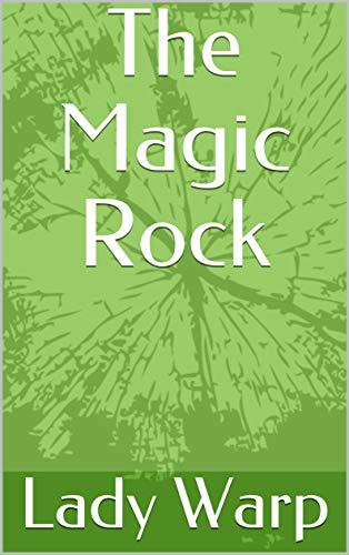 The Magic Rock (English Edition)