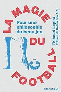 La magie du football par Thibaut Leplat