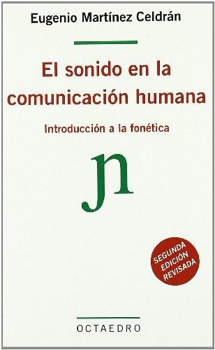 Gratis El Sonido En La Comunicacion Humana Introduccion A La
