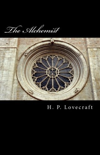 The Alchemist by H. P. Lovecraft (2014-12-13)
