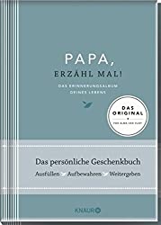 Elma van Vliet Papa, erzähl mal: Das Erinnerungsalbum deines Lebens