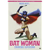 Bat woman - L'nvincibile superdonna