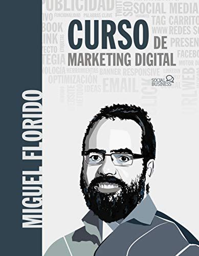 Curso de Marketing Digital de Miguel Ángel Florido