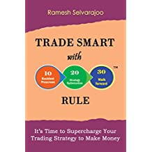 Trade Smart with 10/20/30 Rule: It's Time to Supercharge Your Trading Strategy to Make Money (English Edition)