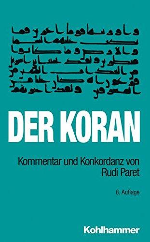 Der Koran: Kommentar und Konkordanz von Rudi Paret . Taschenbuchausgabe