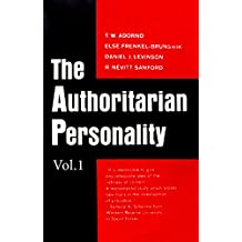The Authoritarian Personality - Vol. I (The Authoritatian Personality Book 1) (English Edition)