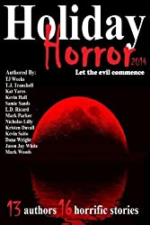 Holiday Horror by TJ Weeks (2013-12-13)