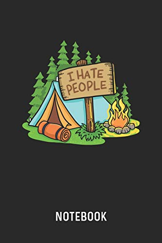 I Hate People Notebook: Blank & Lined Hiking Journal (6