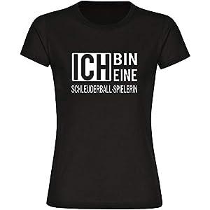 T-Shirt ich Bin eine Schleuderball-Spielerin schwarz Damen Gr. S bis 2XL