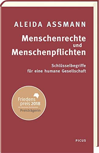 Menschenrechte und Menschenpflichten. Schlüsselbegriffe für eine humane Gesellschaft