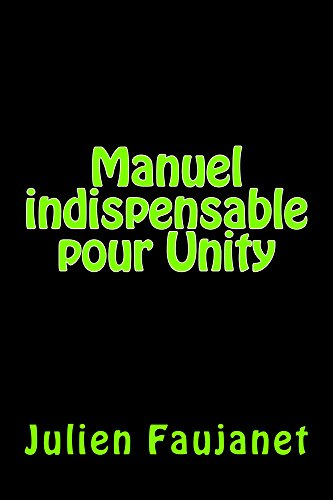 Manuel indispensable pour Unity
