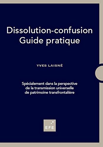 Dissolution-confusion - Guide pratique
