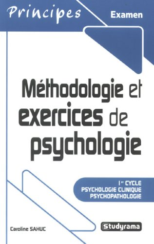 Méthodologie et exercices en psychologie clinique et psychopathologie