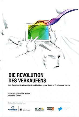 Die Revolution des Verkaufens: 3 Jahre Erfahrungen mit iPads als Vertriebstool