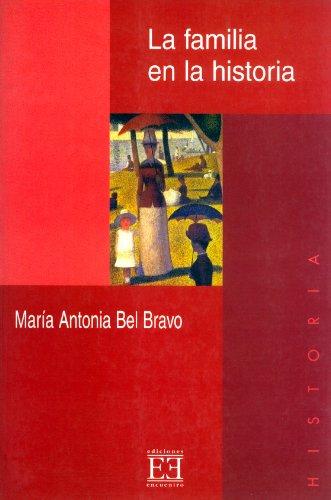 La familia en la historia por María Antonia Bel Bravo