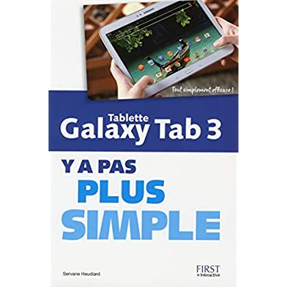 Tablette Galaxy Tab 3 Y a pas plus simple