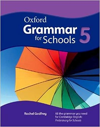 Oxford Grammar for Schools: 5: Student's Book