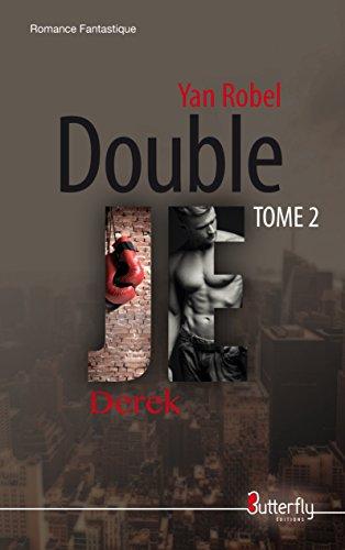 Double je : Derek par