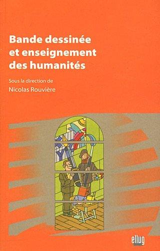 Bande dessinée et enseignement des humanites