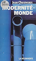Modernité-monde: Brave Modern World (Textes à l'appui) (French Edition)