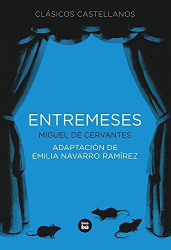 Entremeses (Clásicos castellanos) por Miguel de Cervantes