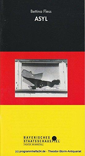 Programmheft ASYL von Bettina Fless. Spielzeit 1991 / 92 Heft 86