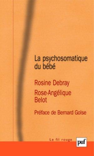 La psychosomatique du bb