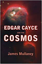 Edgar Cayce And The Cosmos:
