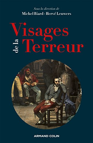 Visages de la Terreur : L'exception politique de l'an II (Hors collection) (French Edition)