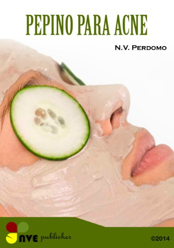 Pepino para acne (Galician Edition) por N.V. Perdomo