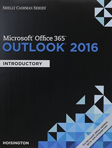 Shelly Cashman Series Microsoft Office 365 & Outlook 2016: Introductory, Loose-leaf Version by Corinne Hoisington (2016-02-11)