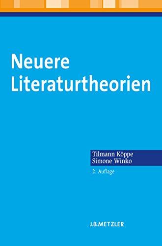 Neuere Literaturtheorien: Eine Einführung