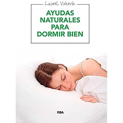 Ayudas naturales para dormir bien (MANUALES INTEGRAL)