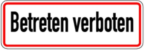 Schild Alu Betreten verboten 120x350mm