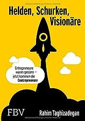 Helden, Schurken, Visionäre: Entrepreneure waren gestern - jetzt kommen die Contrepreneure.