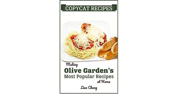 Copycat Recipes Making Olive Garden S Most Popular Recipes At