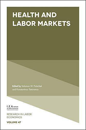 Health and Labor Markets (Research in Labor Economics Book 47) (English Edition)