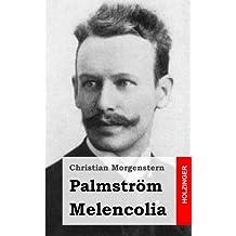 Palmström / Melencolia